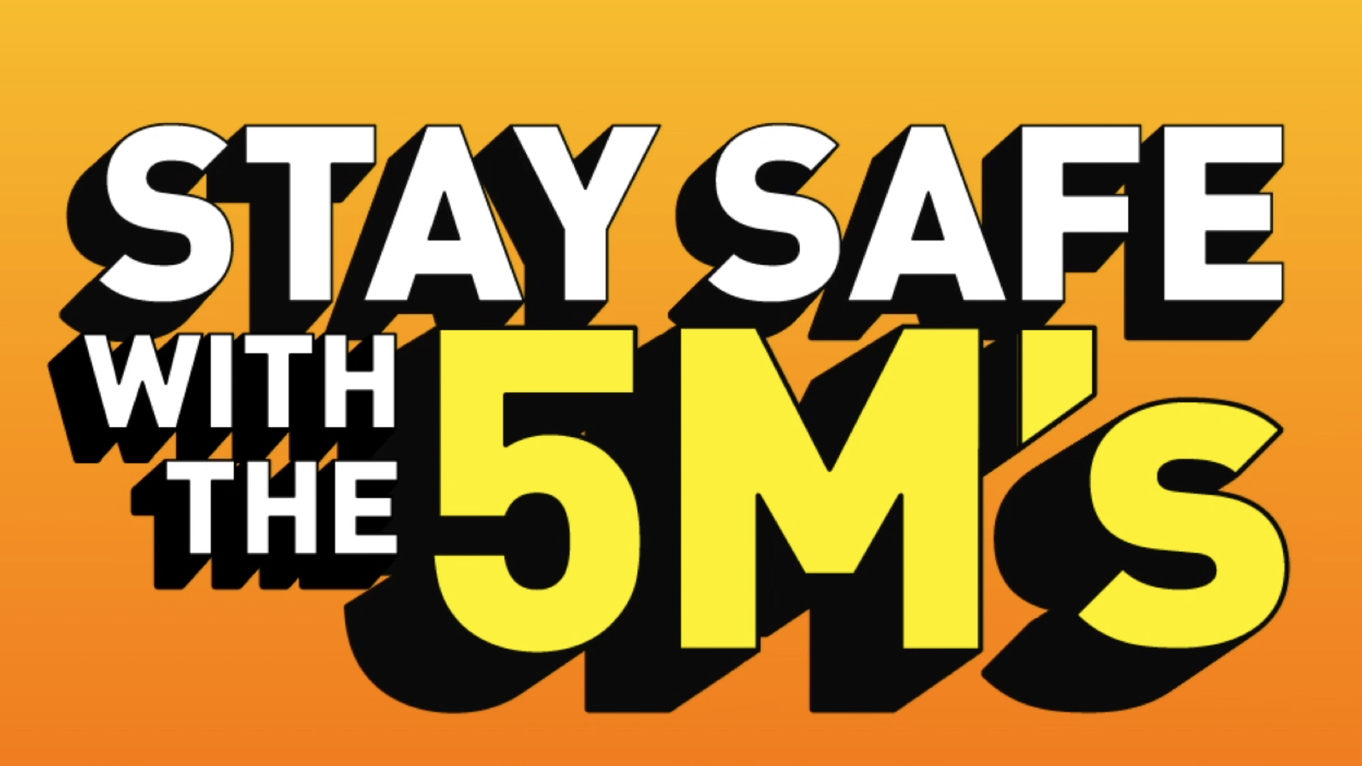 Stay Safe with 5Ms
