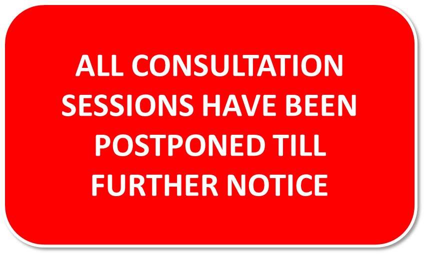 All consultation sessions have been postponed till further notice